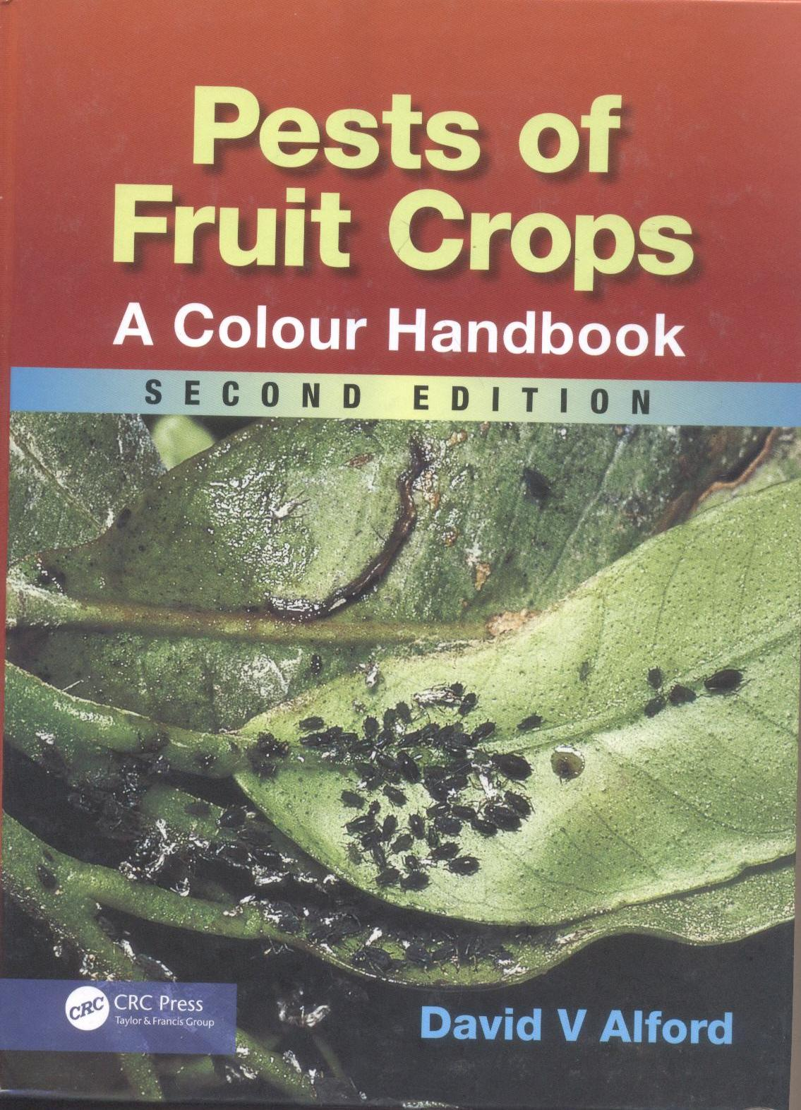 Cover of Pest of fruit crops: A colour handbook